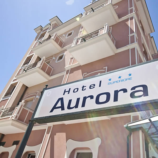 Hotel Aurora 3 stelle Superior sul mare